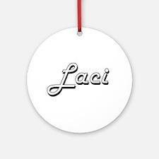 Laci Classic Retro Name Design Ornament (Round)
