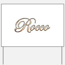 Gold Rocco Yard Sign