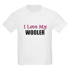 I Love My WOOLER T-Shirt