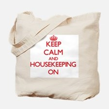 Keep Calm and Housekeeping ON Tote Bag