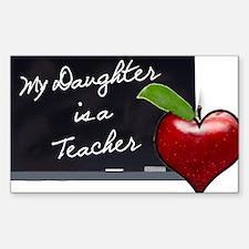 My Daughter is a Teacher Decal