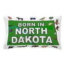 NORTH DAKOTA BORN Pillow Case