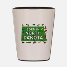 NORTH DAKOTA BORN Shot Glass