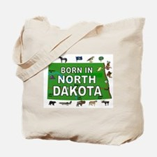 NORTH DAKOTA BORN Tote Bag