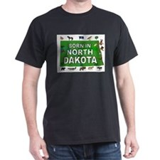 NORTH DAKOTA BORN T-Shirt