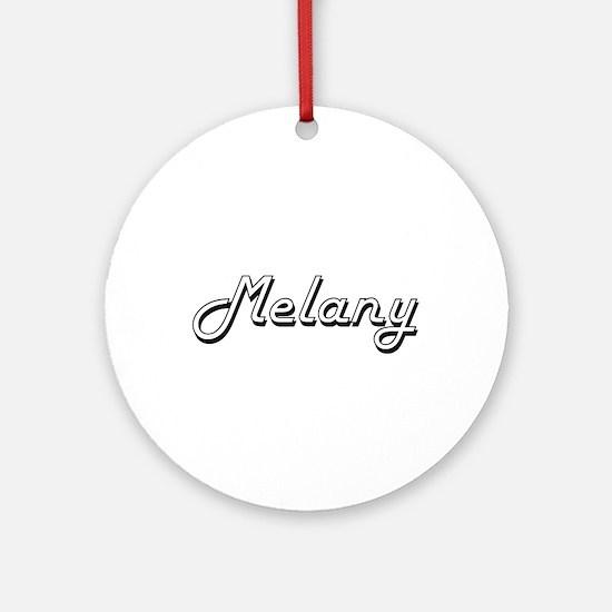 Melany Classic Retro Name Design Ornament (Round)