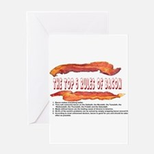 THE TOP 5 RULES OF BACON Greeting Cards