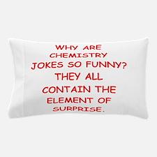 chemistry joke Pillow Case