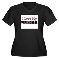 I Love My WIREMONGER Women's Plus Size V-Neck Dark