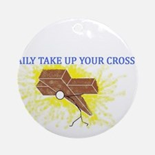 Take up your Cross Ornament (Round)