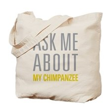 My Chimpanzee Tote Bag