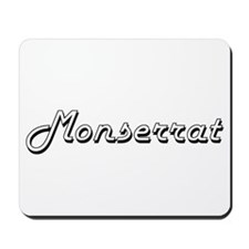 Monserrat Classic Retro Name Design Mousepad