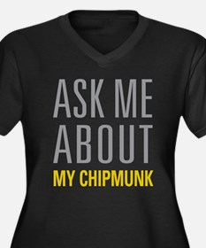My Chipmunk Plus Size T-Shirt