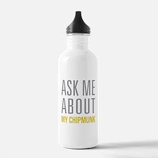 My Chipmunk Water Bottle