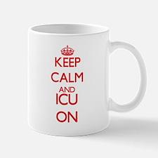 Keep Calm and Icu ON Mugs
