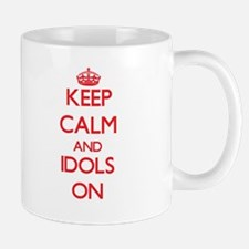 Keep Calm and Idols ON Mugs