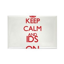 Keep Calm and Ids ON Magnets