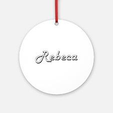 Rebeca Classic Retro Name Design Ornament (Round)