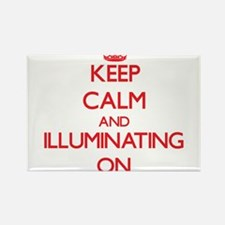 Keep Calm and Illuminating ON Magnets