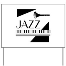 Love For Jazz - Yard Sign