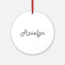 Roselyn Classic Retro Name Design Ornament (Round)