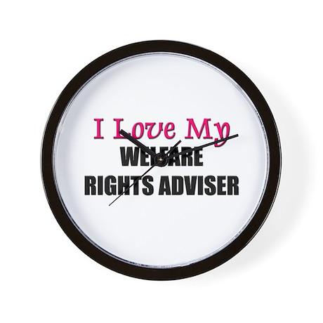 I Love My WELFARE RIGHTS ADVISER Wall Clock