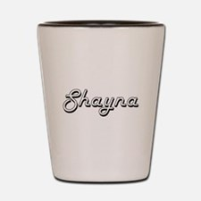Shayna Classic Retro Name Design Shot Glass