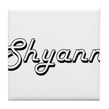 Shyann Classic Retro Name Design Tile Coaster