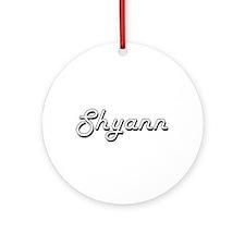 Shyann Classic Retro Name Design Ornament (Round)