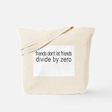 friends_divide by zero Tote Bag