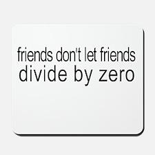 friends_divide by zero Mousepad