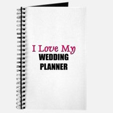 I Love My WEDDING PLANNER Journal