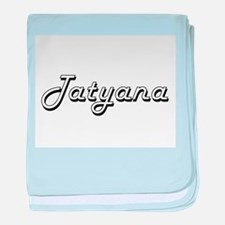Tatyana Classic Retro Name Design baby blanket