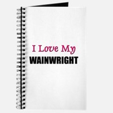 I Love My WAINWRIGHT Journal