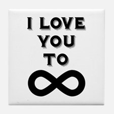 I Love You To Infinity Tile Coaster