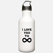 I Love You To Infinity Water Bottle