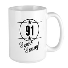 91 Years Young Mugs