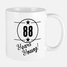 88 Years Young Mugs
