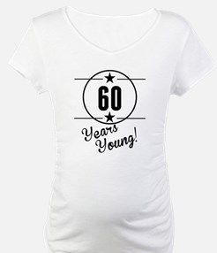 60 Years Young Shirt