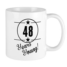 48 Years Young Mugs