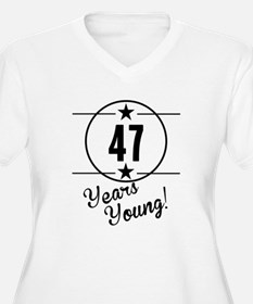 47 Years Young Plus Size T-Shirt