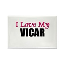 I Love My VICAR Rectangle Magnet