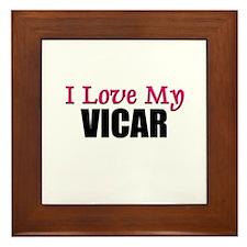 I Love My VICAR Framed Tile