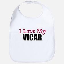 I Love My VICAR Bib