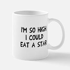 So high I could eat a star Mug