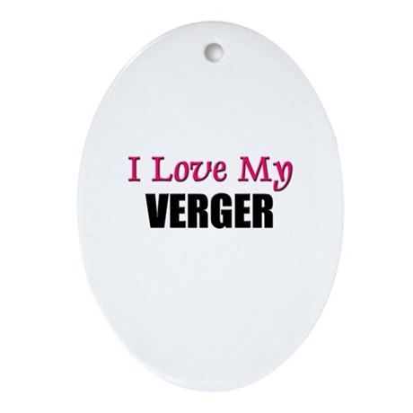 I Love My VERGER Oval Ornament