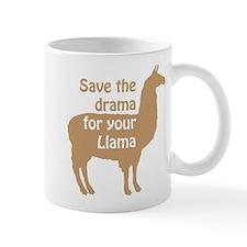 save the drama for your llama Mugs