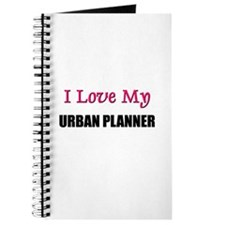 I Love My URBAN PLANNER Journal