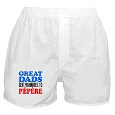 Great Dads Promoted Pepere Boxer Shorts