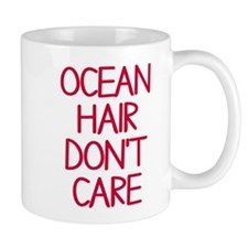 Ocean Lake Coast Boat Hair Don't Care Mug